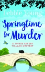 Cover of Springtime for Murder by Debbie Young